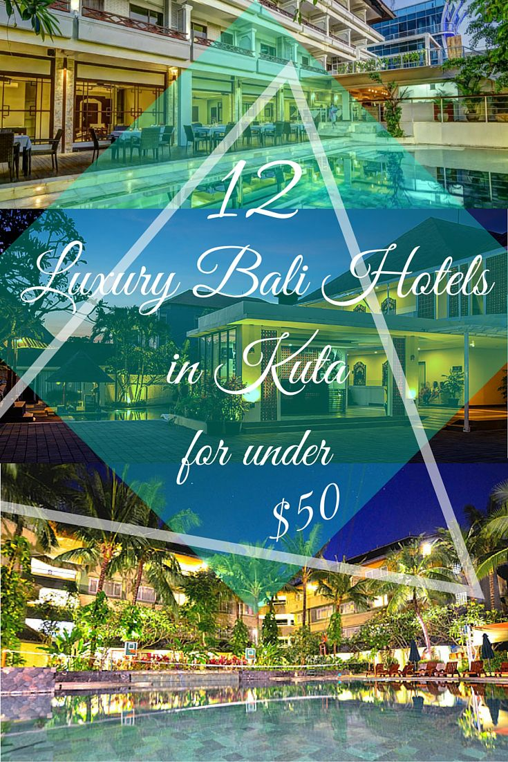 Going to Bali soon? Check out these 12 Luxury hotels in Kuta for under $50.
