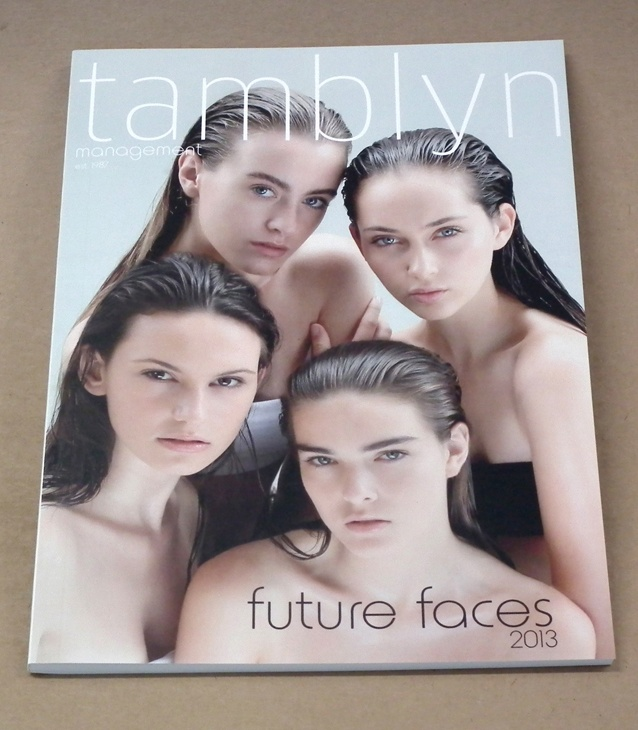 """tamblyn 2013 """"future faces"""" model book  printed at Composite Colour"""