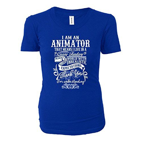 Cool Gift For Animator I Live In A Crazy Fantasy World - Ladies T-shirt