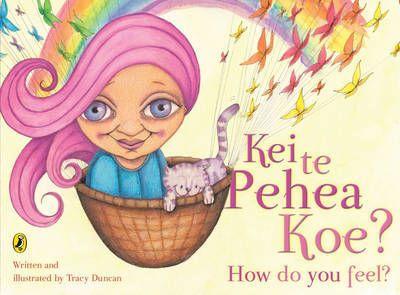 Kei+te+Pehea+Koe?+How+Do+You+Feel?