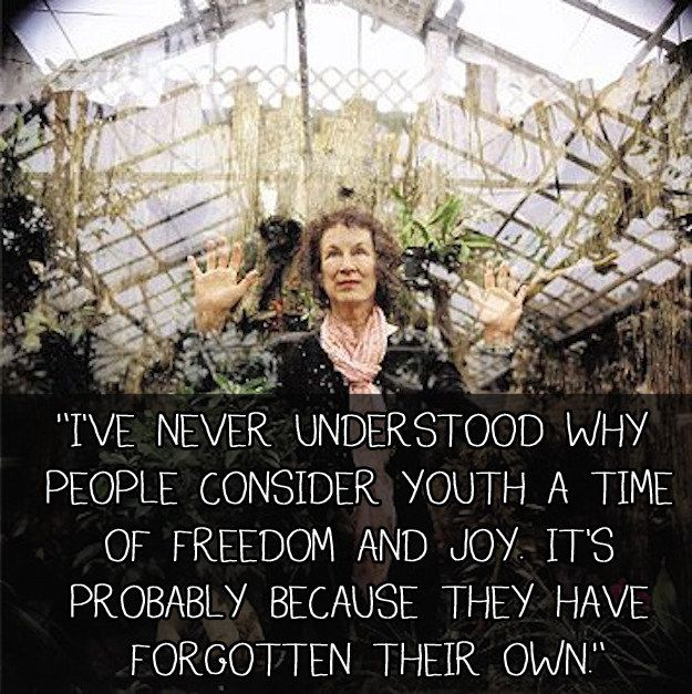 My Fav <3 16 Profound Margaret Atwood Quotes That Will Enlighten You About The World