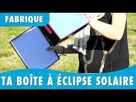 Fabrique ta boîte à éclipse solaire - Petites Mains - YouTube