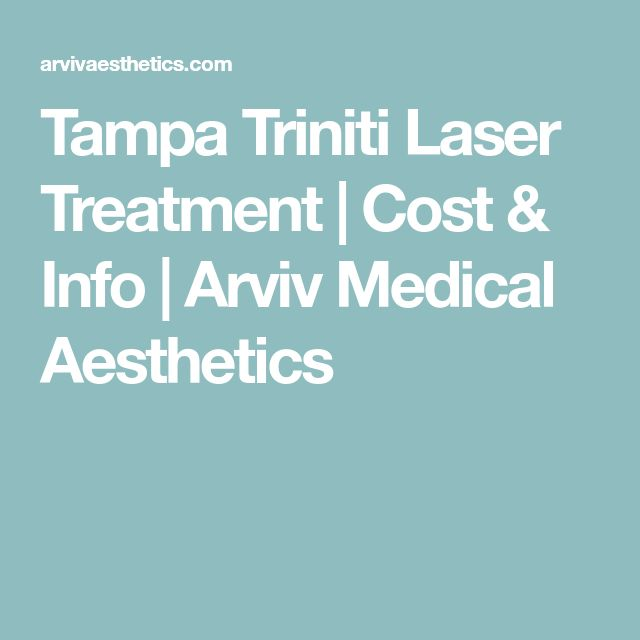 Tampa Triniti Laser Treatment | Cost & Info | Arviv Medical Aesthetics