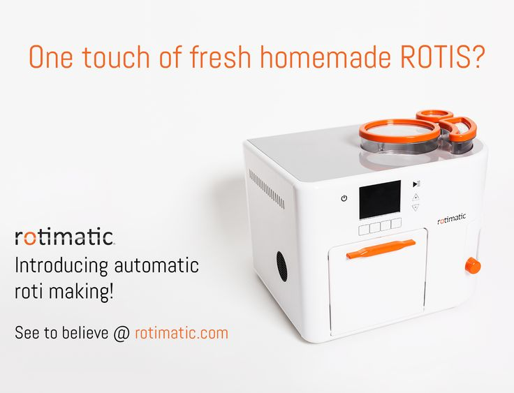 Meet Rotimatic, the world's first robot that makes healthy homemade rotis and…