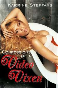Confessions of a Video Vixen - Talk about tell all... Whoa!