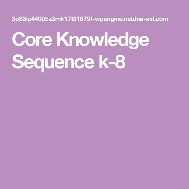 Core Knowledge Sequence k-8