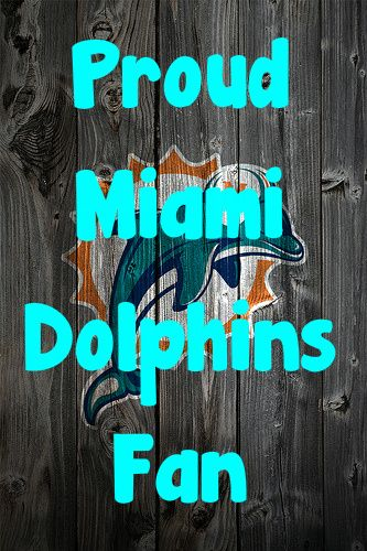 How long have you been a proud Dolphins fan??