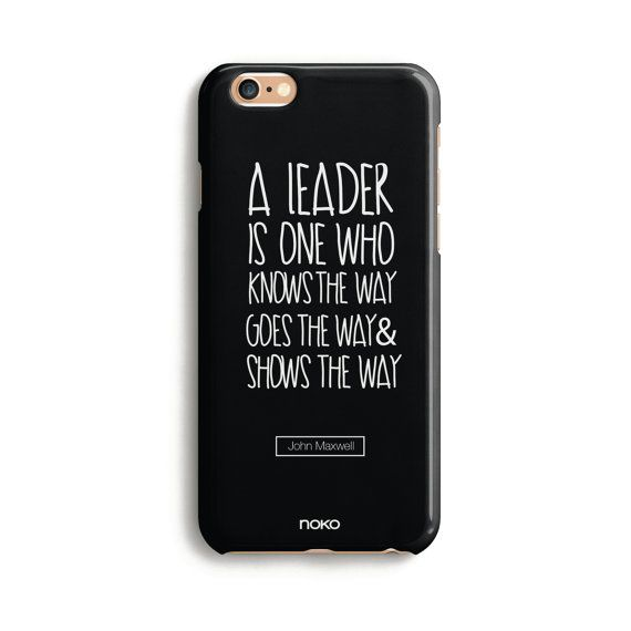 DESCRIPTION: NOKO iphone case - Leadership Famous Quote  Designed in Italy - Made in USA  The case is made of transparent polycarbonate plastic with