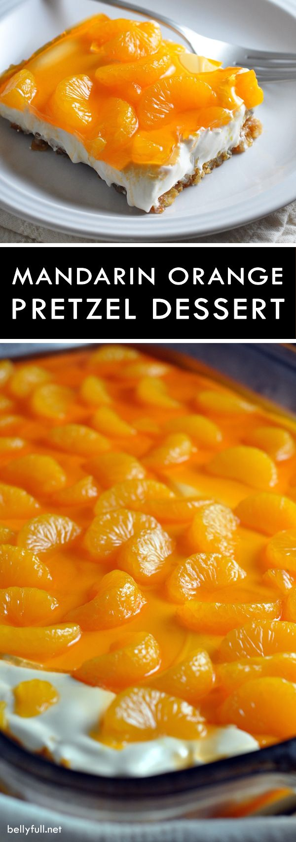 This classic dessert features a crunchy pretzel crust a creamy center and silky top with mandarin oranges and orange flavored gelatin.
