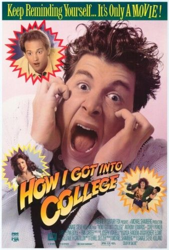 How I Got into College Movie Poster Print (27 x 40)