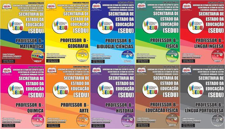 Apostilas Concurso Secretaria de Estado da Educação do Espírito Santo - SEDU/ES - 2015/2016: - Cargos: Professor - Diversas Áreas/Disciplinas