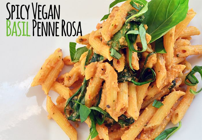 Spicy Vegan Penne Rosa with Basil & Spinach - Vegetarian Snob this recipe is simple, creamy, and spicy! Plus it's dairy-free!