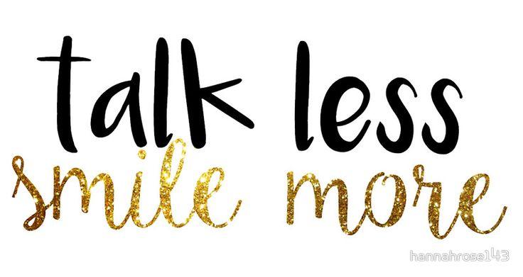 Talk Less Smile More Hamilton Quote
