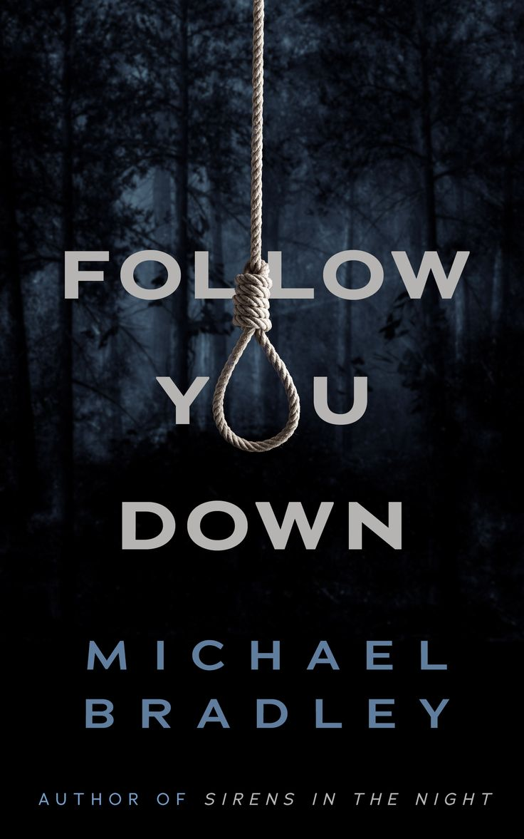 Book Cover Design For Follow You Down If You Would Like Tomission Us  For