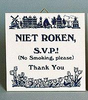 Inspirational Wall Plaque: Niet Roken (Dutch)