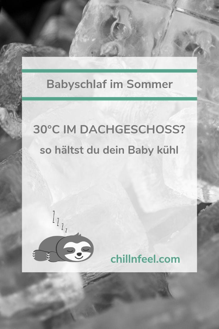 Babyschlaf im Sommer und das bei 30 Grad Celsius im Dachgeschoss? Mit diesen Tricks und Hacks sorgst du für einen enspannten Babyschlaf ohne Unruhe u…