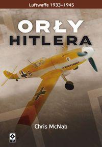 Orły Hitlera Luftwaffe 1933-1945