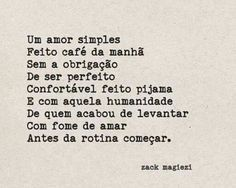 Um amor simples...-Zack Magiezi