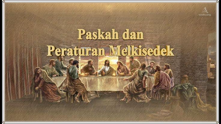 Paskah dan Peraturan Melkisedek▶Gereja Tuhan Misi Masyarakat Dunia, Ahns...-The Passover and the order of melchizedek (Malay)