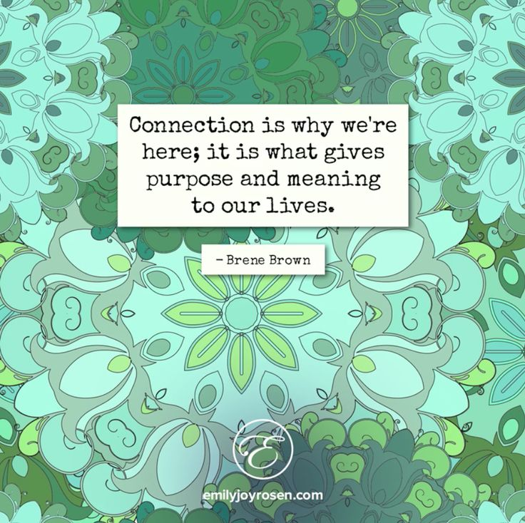 Connection is everything.