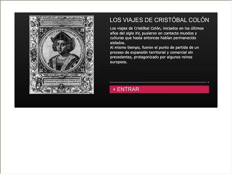 En esta animación te contamos cuáles fueron los viajes de Cristóbal Colón, iniciados en los últimos años del siglo XV, que pusieron en contacto mundos y culturas que hasta entonces habían permanecido aislados.