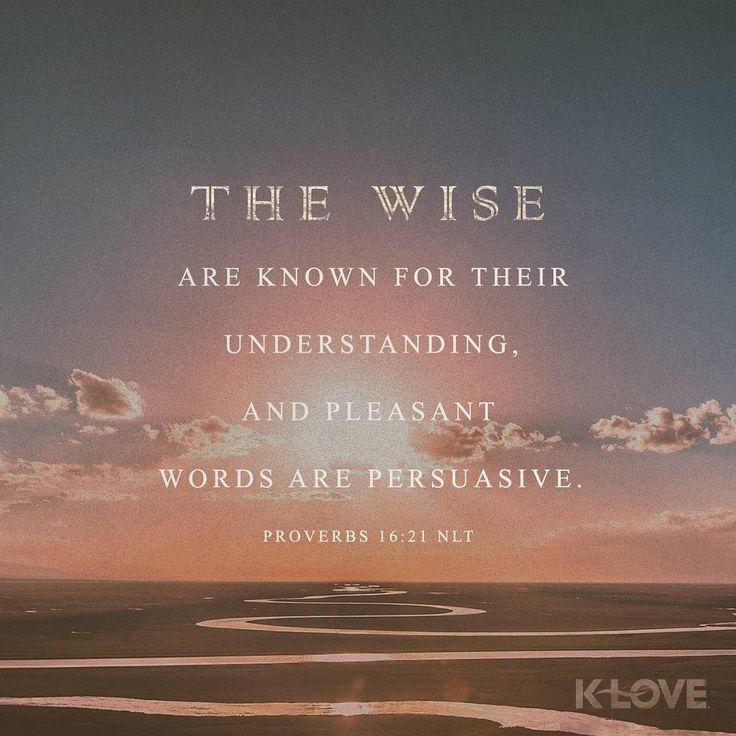 "3,262 Likes, 6 Comments - K-LOVE Radio (@kloveradio) on Instagram: ""#VOTD #scripture #wisdom #understanding"""