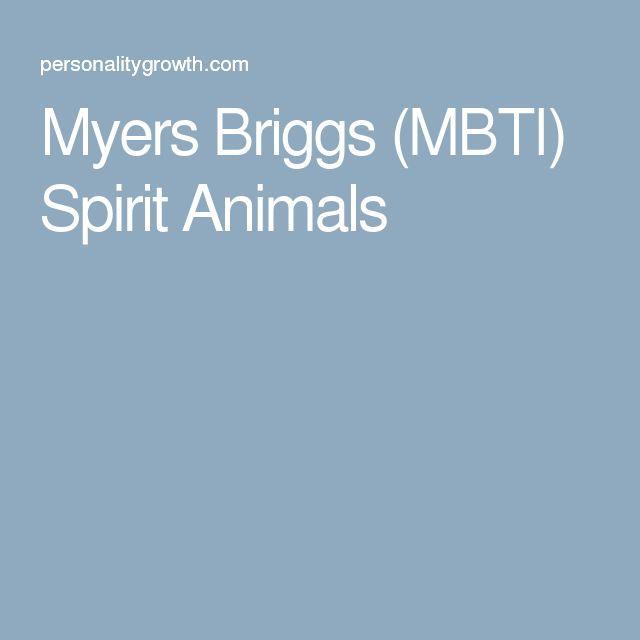 Myers Briggs (MBTI) Spirit Animals