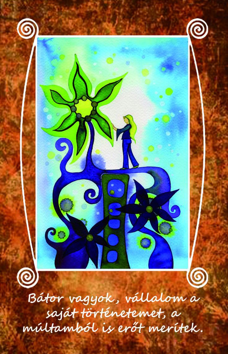 Bátor vagyok, vállalom a saját történetemet, a múltamból is erőt merítek. LélekErő Kártya: Húzz egy kártyát! - A varázslat: azzá válsz, amire gondolsz. http://www.notudat.hu/lelekero-kartyak