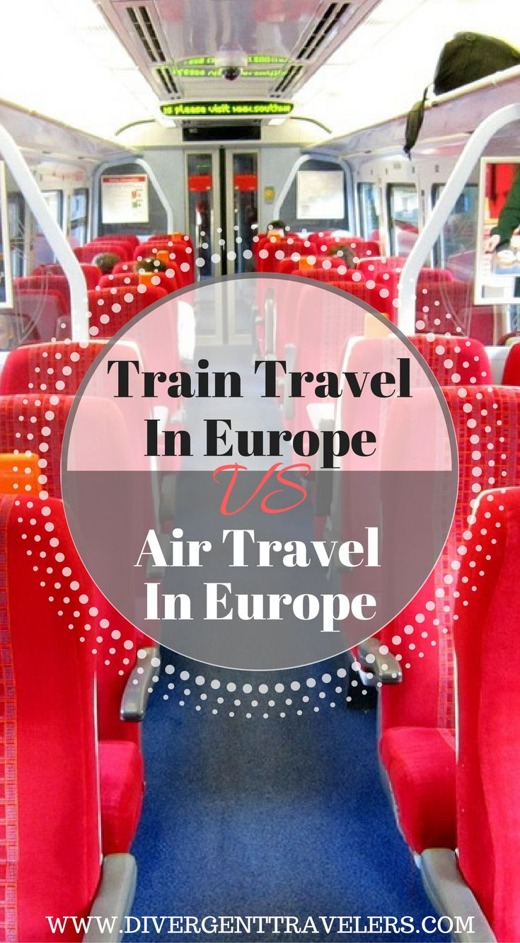 Train Travel in Europe VS Air Travel In Europe, What is the best way to get around in Europe? This is always a debate between travelers; do I take a train or do I take an airplane in Europe? I never understood this question before visiting Europe. Click t