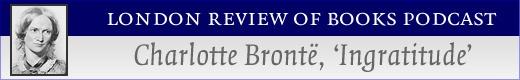 """L'Ingratitude"" by Charlotte Bronte."