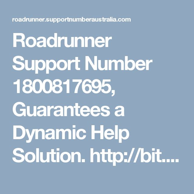 Roadrunner Support Number 1800817695, Guarantees a Dynamic Help Solution. http://bit.ly/2na30v6