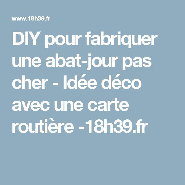 beautiful diy pour fabriquer une abatjour pas cher ide dco avec une carte routire with abat jour. Black Bedroom Furniture Sets. Home Design Ideas