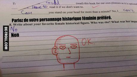La réponse du prof quand un élève ne veut pas bosser...