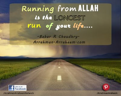 Healing Hearts: Running from Allah - Quote by Babar Chaudhry