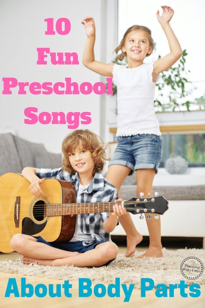 10 Awesome Preschool Songs about Body Parts