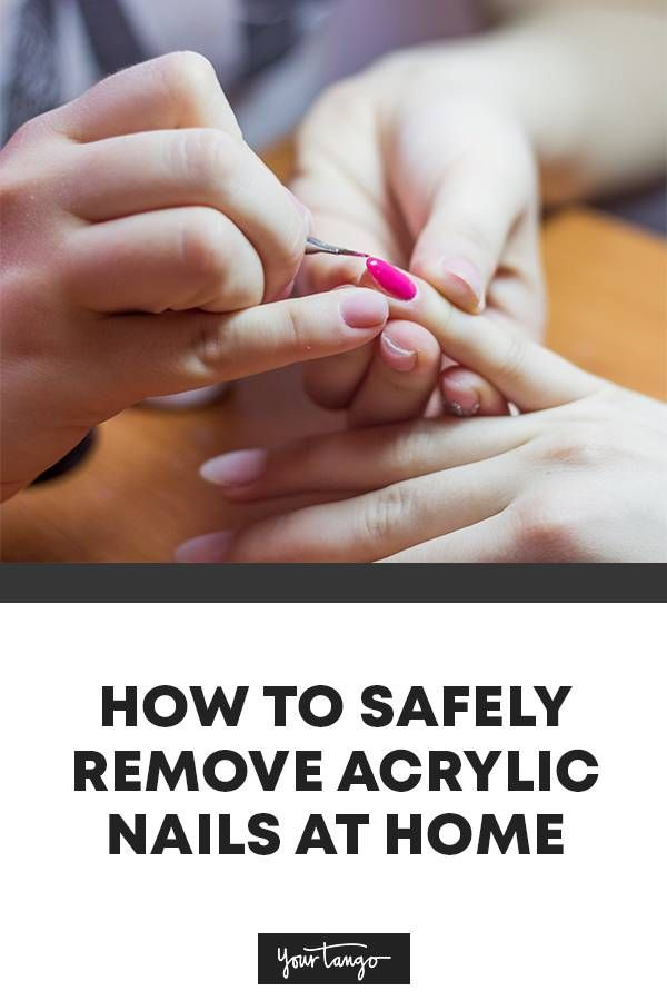 A Step By Step Guide To Safely Remove Acrylic Nails Or Manicure Dip While Stuck At Home In 2020 Remove Acrylic Nails Remove Acrylics Acrylic Nails