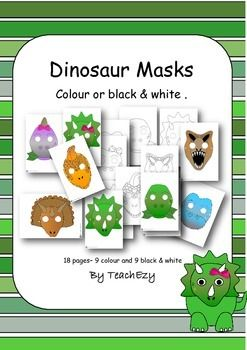 Dinosaur Masks. 9 gorgeous dinosaur masks. Each one is available in colour or black and white. Just print and use or have children colour their own dinosaurs.