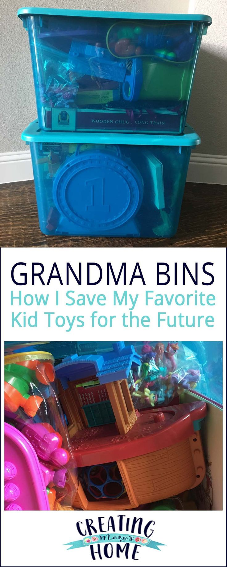 Grandma Bins (How I keep my favorite toys as my kids grow ...) - creatingmaryshome.com