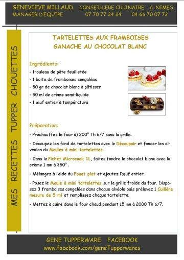 Tupperware - Tartelettes aux framboises et ganache au chocolat blanc