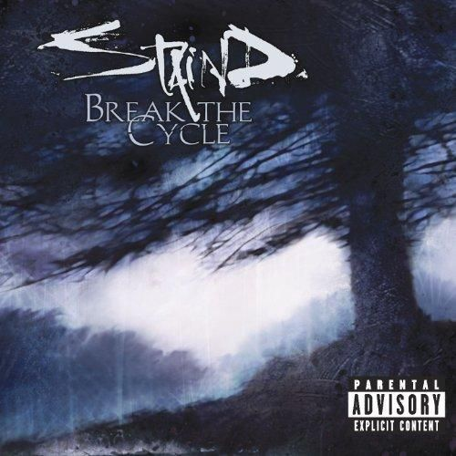 Staind - Break The Cycle [Explicit]