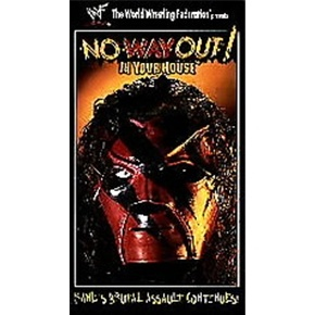 WWF No Way Out! - In Your House 1998 VHS    Headbangers vs. Goldust w/Luna and Marc Mero w/Sable           NWA NORTH AMERICAN TITLE MATCH Double J w/Jim Cornette vs. Bradshaw        Quebecers vs. Godwinns        Ken Shamrock, Ahmed Johnson, Chainz, Skull, and 8-ball vs. Nation of Domination        Vader vs. Kane      Stone Cold Steve Austin, Owen Hart, Cactus Jack and Chainsaw Charlie vs. DX and Savio Vega(replacing Shawn Micheals)