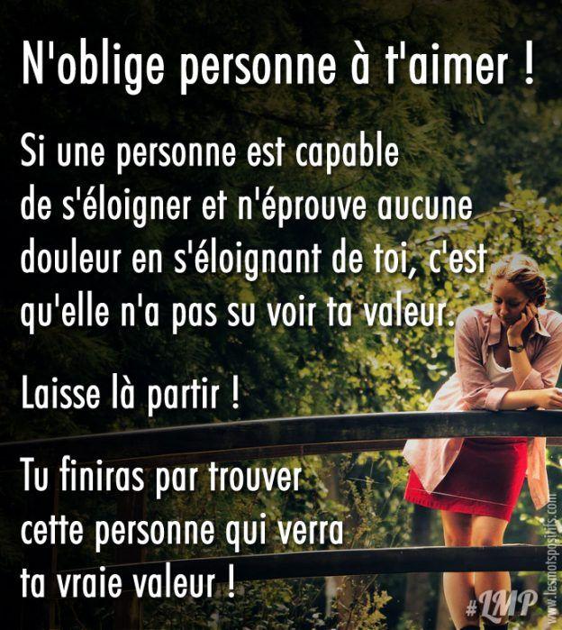 N Oblige Personne A T Aimer Fin D Une Relation Belles Citations Dictons Et Citations