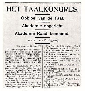 """Die inisiatief vir die stigting van die Suid-Afrikaanse Akademie vir Wetenskap en Kuns het gekom van genl. J.B.M. Hertzog. Hertzog was 'n besonder groot kampvegter vir die Nederlands-Afrikaanse taal. Hy het voorgestel """"dat een lichaam in 't leven worde geroepen ter bevordering van de Hollandse taal en letteren in Zuid-Afrika"""