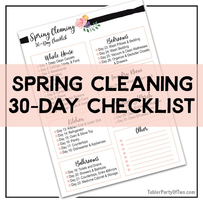 Get your FREE Spring Cleaning 30-Day Checklist! Your home will be spotless before you know it. Tabler Party Of Two | TablerPartyOfTwo.com