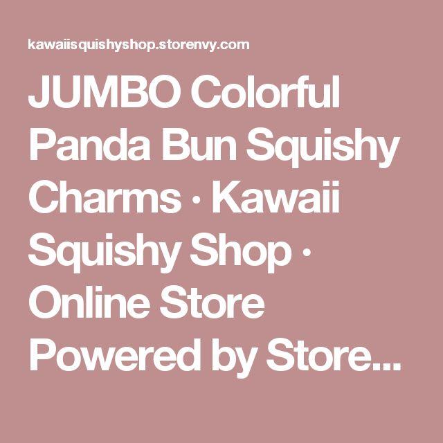 JUMBO Colorful Panda Bun Squishy Charms · Kawaii Squishy Shop · Online Store Powered by Storenvy
