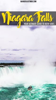 Your ultimate guide by a resident on which side is better, what to do in Niagara Falls, what to eat, and how to get to Niagara falls Ontario and New York!