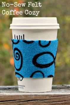 No-Sew Felt Coffee Cozy: Takes less than 5 minutes to make and costs less than $1.