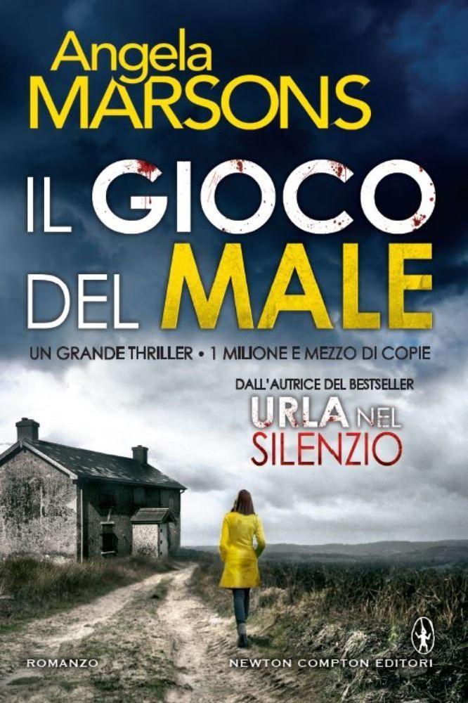 Leggere In Silenzio: RECENSIONE : Il Gioco del Male di Angela Marsons -...