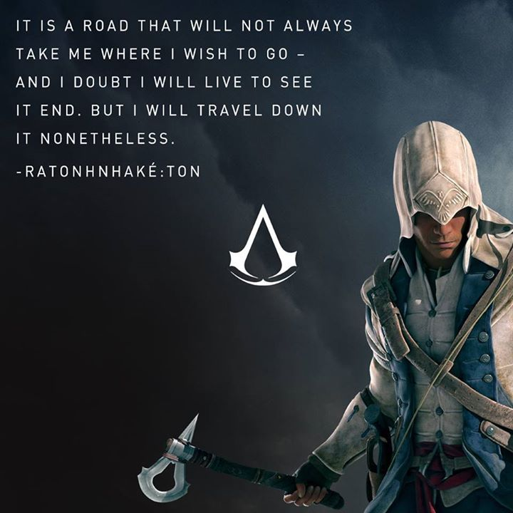 Pin by Hatchetman on ASSASSINS CREED Assassins creed quotes
