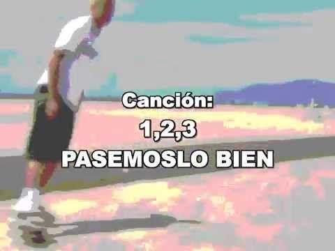 Cancion infantil 1 2 3 Pasemoslo bien Compañia Version Propia